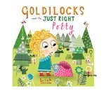 Small Product image of Goldilocks and the Just Right Potty, by Leigh Hodgkinson