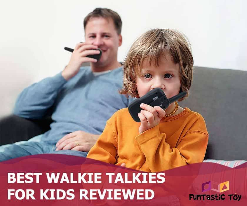 Featured image of boy and father talking on walkie talkies