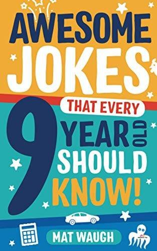 Product image of Awesome Jokes That Every 9 Year Old Should Know!